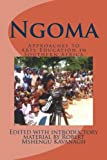 img - for Ngoma: Approaches to Arts Education in Southern Africa book / textbook / text book