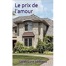 Le prix de l'amour (French Edition)