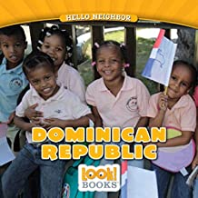 Dominican Republic (Hello Neighbor (LOOK! Books ™))