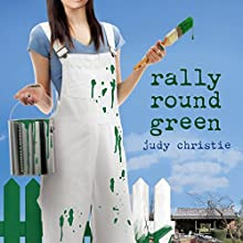 Rally 'Round Green: Gone to Green, Book 4 Audiobook by Judy Christie Narrated by Tara Ochs