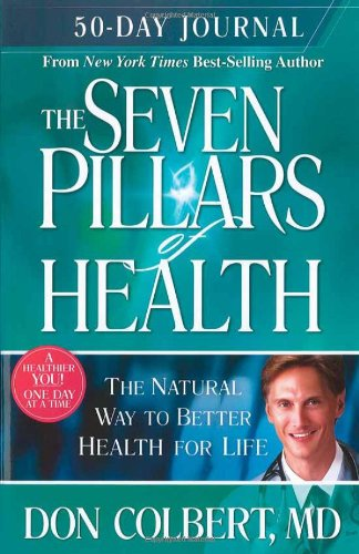 Read Online Seven Pillars 50 Day Journal: A 50-Day Journey to Better Health pdf epub