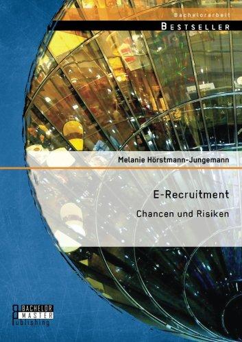 E-Recruitment: Chancen und Risiken