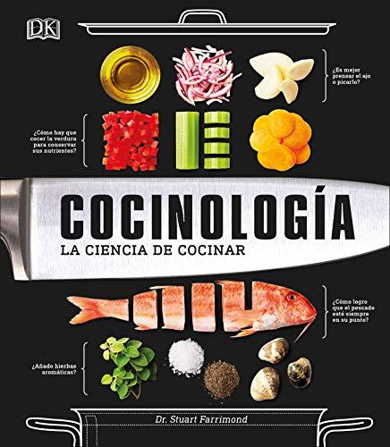 Cocinología: La ciencia de cocinar (Spanish Edition) by Dr. Stuart Farrimond