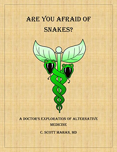 Are You Afraid of Snakes?: A Doctor