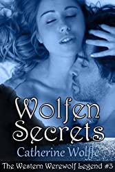 Wolfen Secrets (The Western Werewolf Legend #3): Book 3 of The Western Werewolf Legend