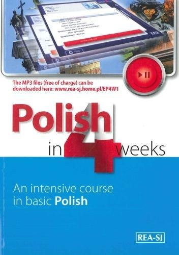 Polish in 4 Weeks - Level 1. An intensive course in basic Polish. Book with free MP3 audio download 2017 pdf