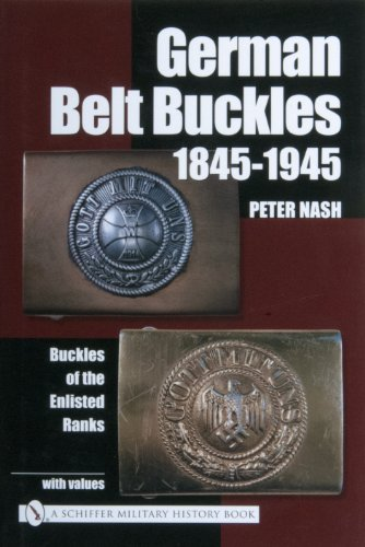 German Belt Buckles 1845-1945: Buckles of the Enlisted (Unique Family Costumes Ideas)
