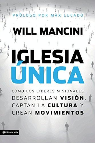 Portada del libro Iglesia única de Will Mancini