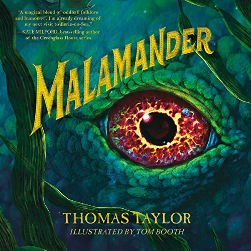 Malamander: The Legends of Eerie-on-Sea, Book 1