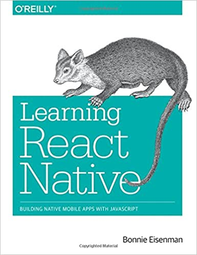 Learning React Native: Building Native Mobile Apps