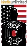Black Lives Matter: A Country Still Divided