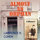 Almost an Orphan: A Memoir