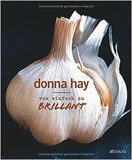 Von Einfach Zu Brillant Amazon De Donna Hay Bucher