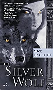 The Silver Wolf (Legends of the Wolves Book…