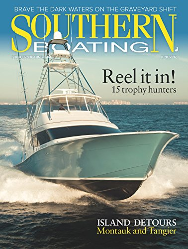 Southern Boating Magazine - Southern Boating