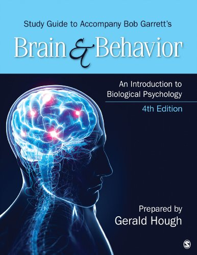 Study Guide to Accompany Bob Garrett's Brain & Behavior: An Introduction to Biological Psychology Pdf