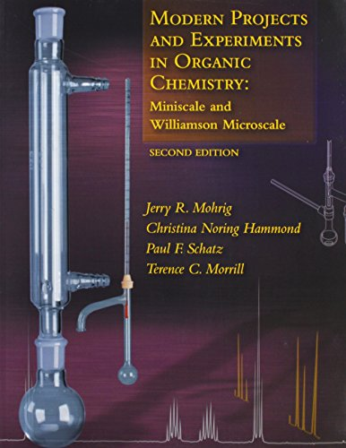 Modern Projects and Experiments in Organic Chemistry & Techniques in Organic Chemistry