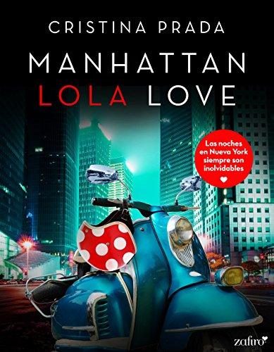 Manhattan Lola Love (Manhattan Love nº 1) (Spanish Edition)