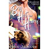 Big, Hot, and Hairy (The Para-Abnormal Tropemance Series)