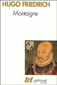 Montaigne par Hugo Friedrich