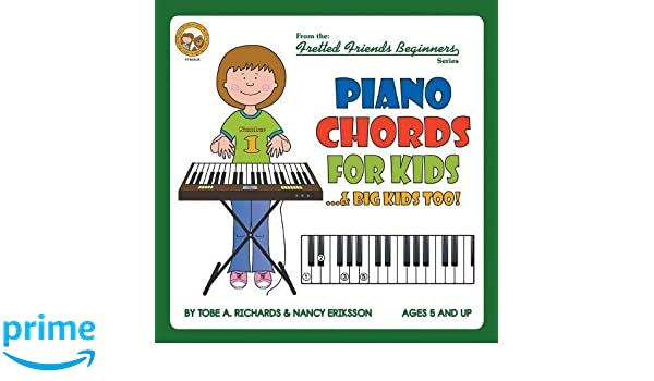 Piano Chords For Kids Big Kids Too Fretted Friends Beginnners