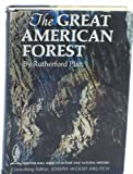 img - for The great American forest, by Rutherford Platt. Illus. by Stanley Wyatt [Prentice-Hall series in nature and natural history] book / textbook / text book