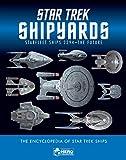 img - for Star Trek Shipyards Star Trek Starships: 2294 to the Future The Encyclopedia of Starfleet Ships book / textbook / text book