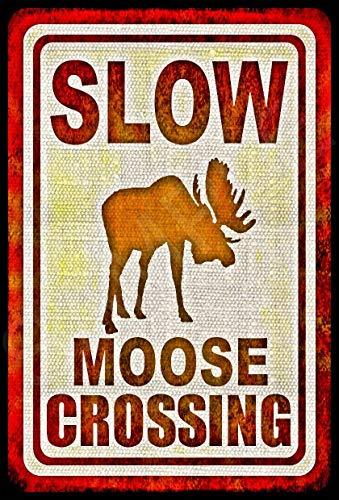 - Moose Crossing Sign 8