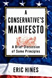 A Conservative's Manifesto, Eric Hines, 1469160315