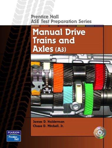 Descargar Libro Manual Drive Trains And Axels: Guide To The Ase Exam-manual Drive Trains And Axles James D. Halderman