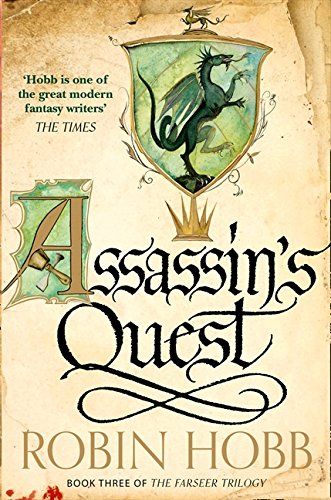 Assassin's Quest (The Farseer Trilogy Book 3): 3/3
