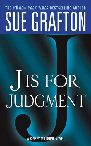 """J"" is for Judgment: A Kinsey Millhone Novel cover"