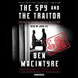 #8: The Spy and the Traitor: The Greatest Espionage Story of the Cold War