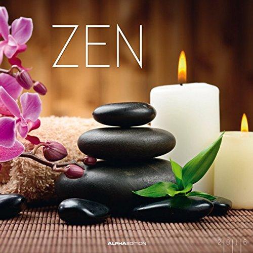 Zen 2016 - Bildkalender (33 x 33) - mit Foliendeckblatt - Wellness / Meditationskalender