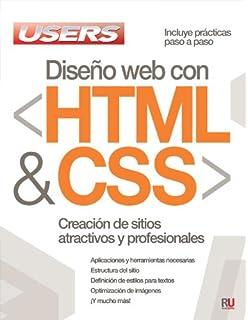 Diseño web con HTML y CSS: Manuales Users (Spanish Edition)