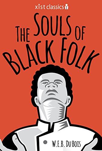 Search : The Souls of Black Folk (Xist Classics)
