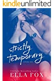 Strictly Temporary Volume One