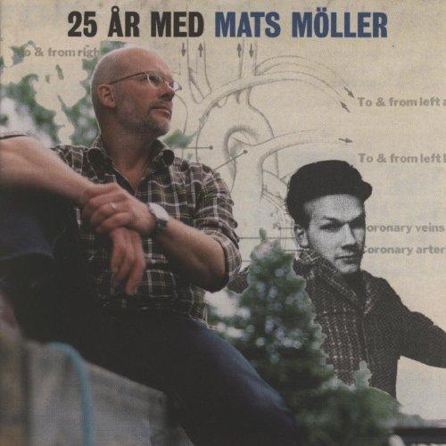 - 25 År Med Mats Möller