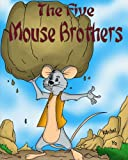 img - for The Five Mouse Brothers book / textbook / text book
