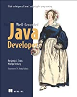 The Well-Grounded Java Developer: Vital techniques of Java 7 and polyglot programming Front Cover