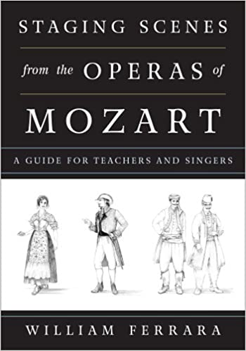 ;;INSTALL;; Staging Scenes From The Operas Of Mozart: A Guide For Teachers And Singers. local existing endlich meanings Escoge tarjeta Active parts