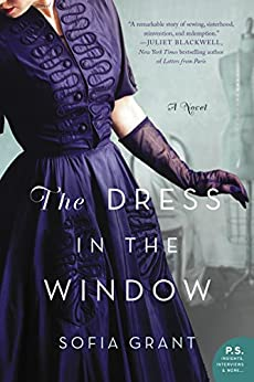 The Dress in the Window: A Novel by [Grant, Sofia]