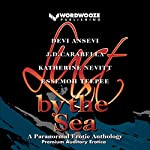 Lust by the Sea: A Paranormal Erotic Anthology | Devi Ansevi,JD Carabella,Katherine Nevitt,Essemoh Teepee