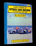 Forty Years of Stock Car Racing: The Beginning