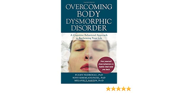 Workbook body image therapy worksheets : Amazon.com: Overcoming Body Dysmorphic Disorder: A Cognitive ...