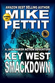 The Key West Smackdown (Jack Marsh Action Thrillers Book 1)