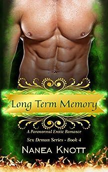 Long Term Memory (Sex Demon Series Book 4) by [Knott, Nanea]