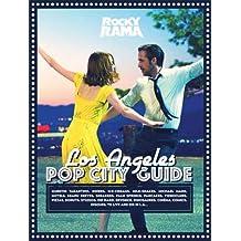 LOS ANGELES POP CITY GUIDE