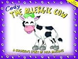 Cody the Allergic Cow, Nicole Smith, 1586280554