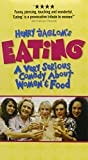 Henry Jaglom's Eating - A Very Serious Comedy About Women and Food [VHS]